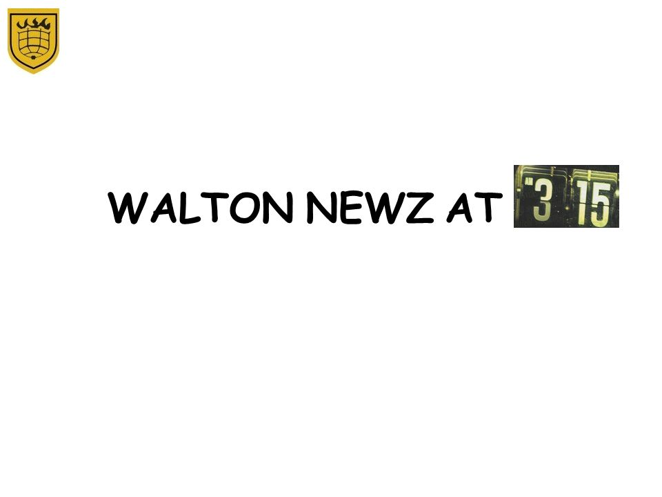 WALTON NEWZ AT
