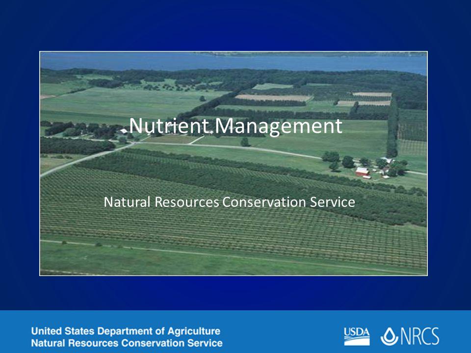 Nutrient Management Natural Resources Conservation Service