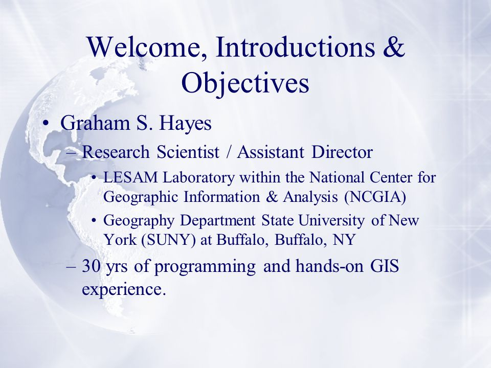 Welcome, Introductions & Objectives Graham S.