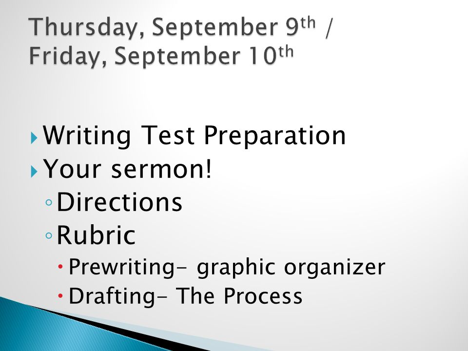  Writing Test Preparation  Your sermon.