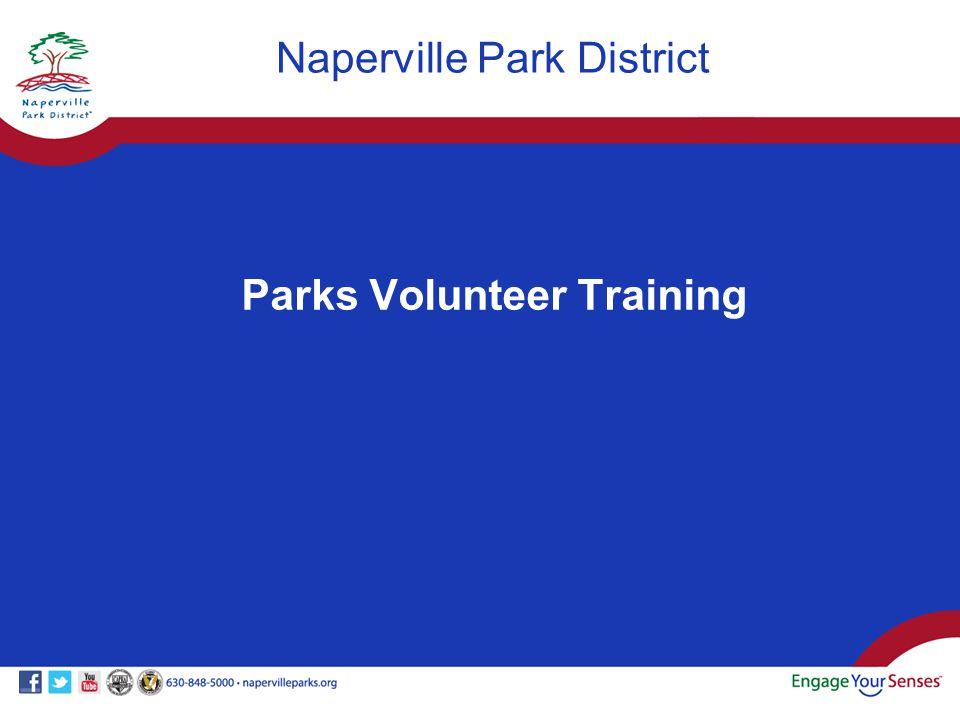 Parks Volunteer Training Naperville Park District