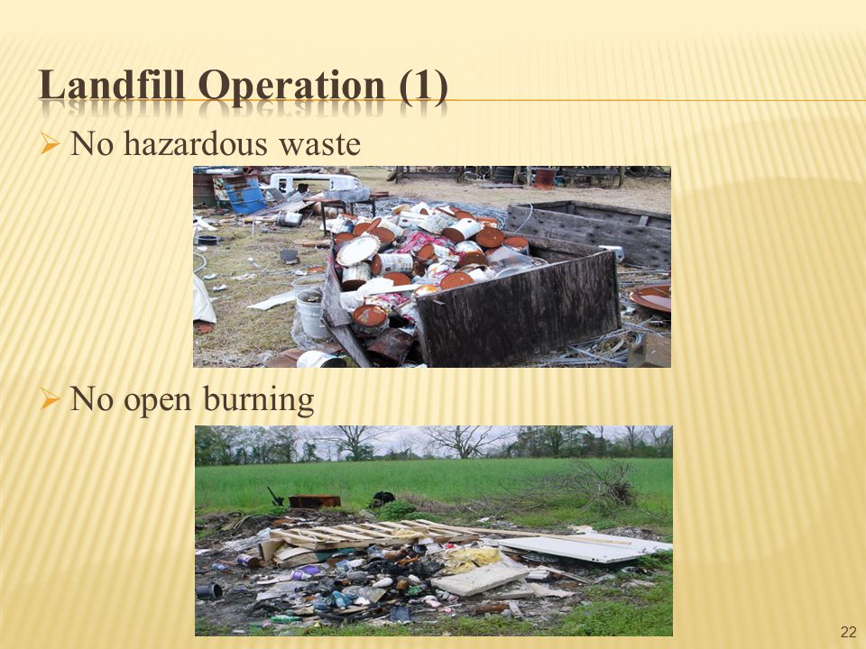  No hazardous waste 22  No open burning