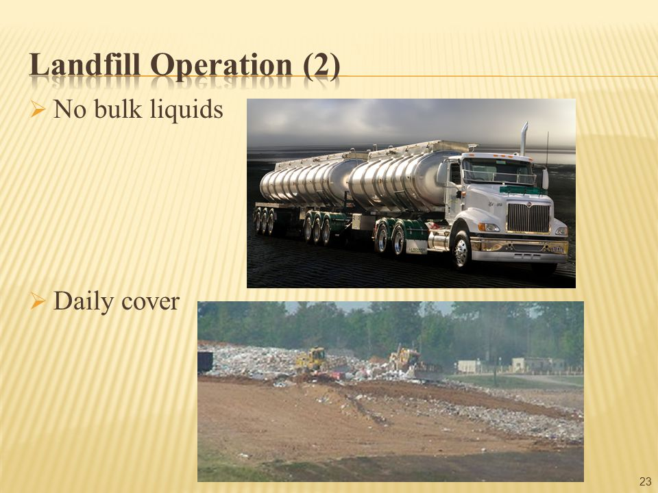23  No bulk liquids  Daily cover
