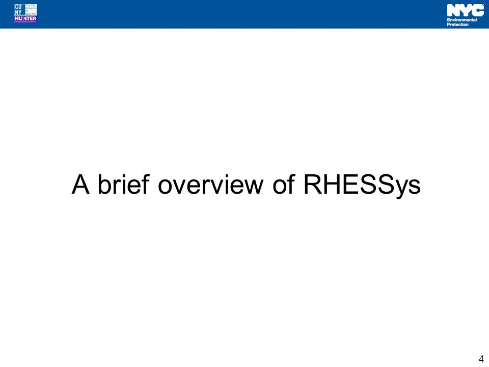 A brief overview of RHESSys 4