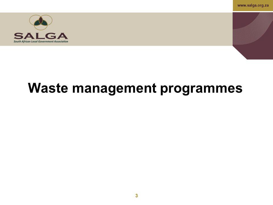 www.salga.org.za Waste management programmes 3