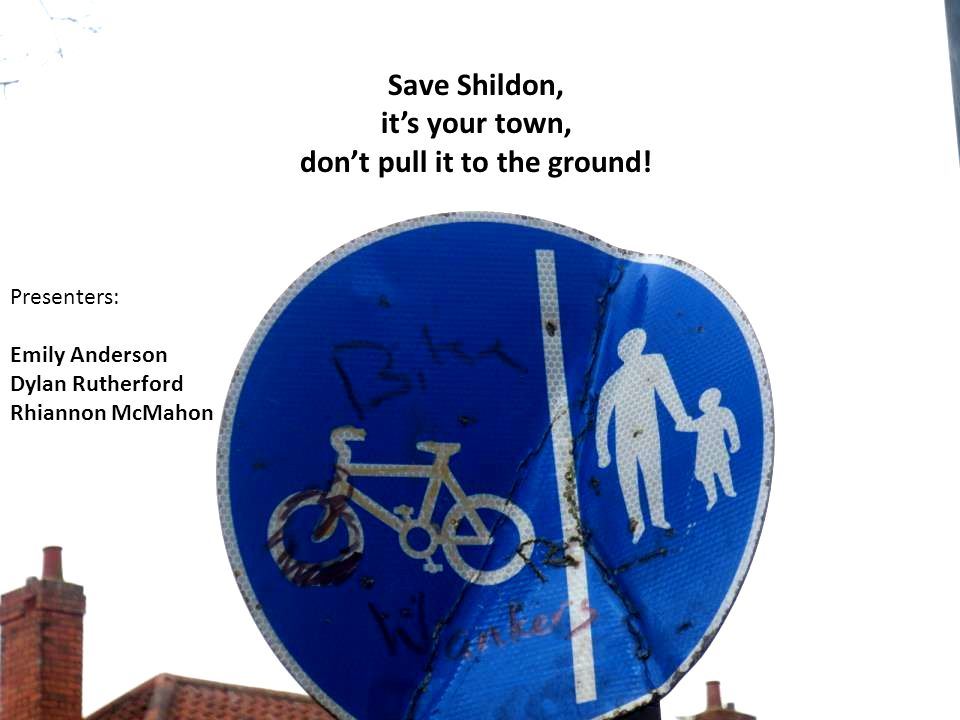 Save Shildon, it's your town, don't pull it to the ground.
