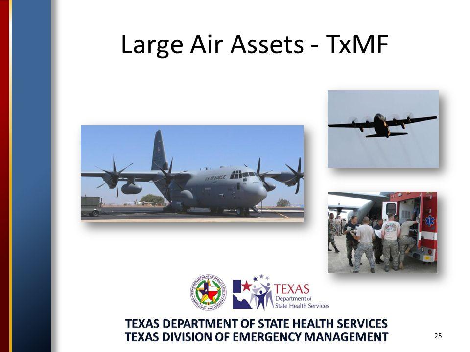 Large Air Assets - TxMF 25