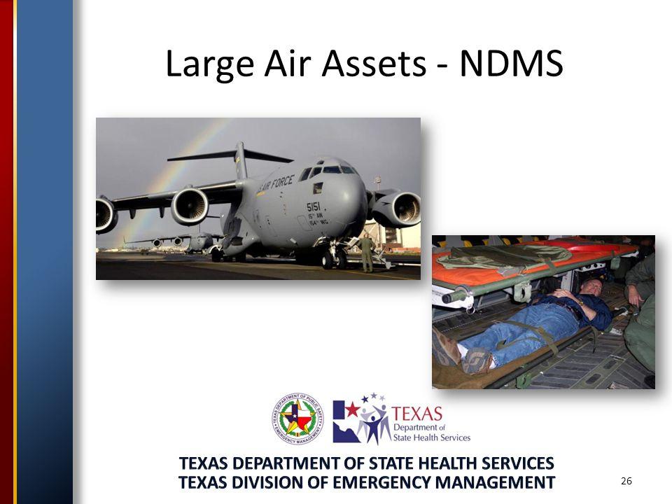 Large Air Assets - NDMS 26