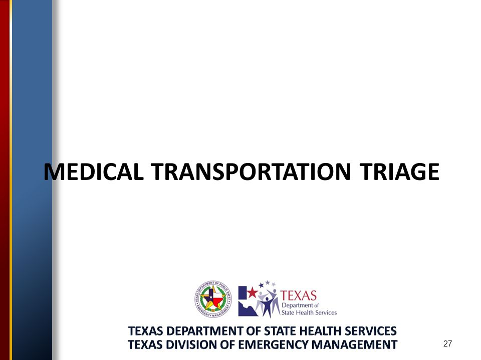 MEDICAL TRANSPORTATION TRIAGE 27