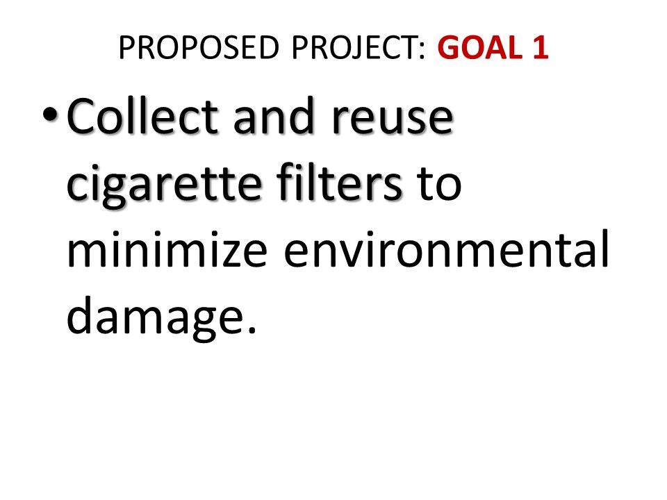 Dry the cigarette filters. Image of cigarette butt courtesy of www.mdpi.com