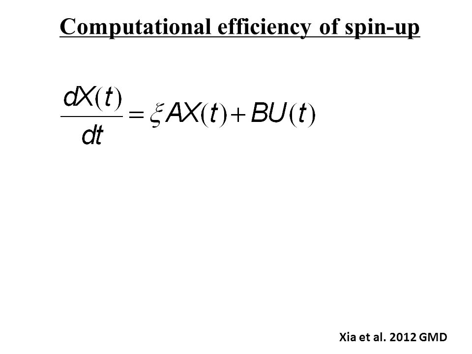 Computational efficiency of spin-up Xia et al. 2012 GMD