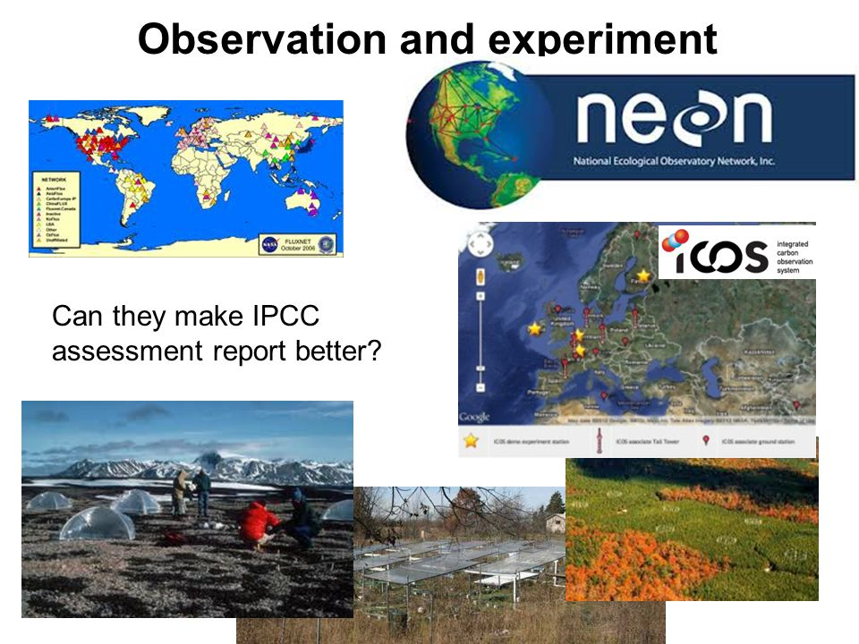 Observation and experiment Can they make IPCC assessment report better?