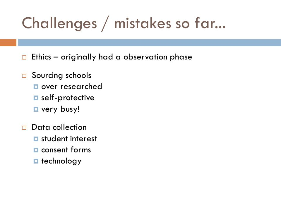 Challenges / mistakes so far...
