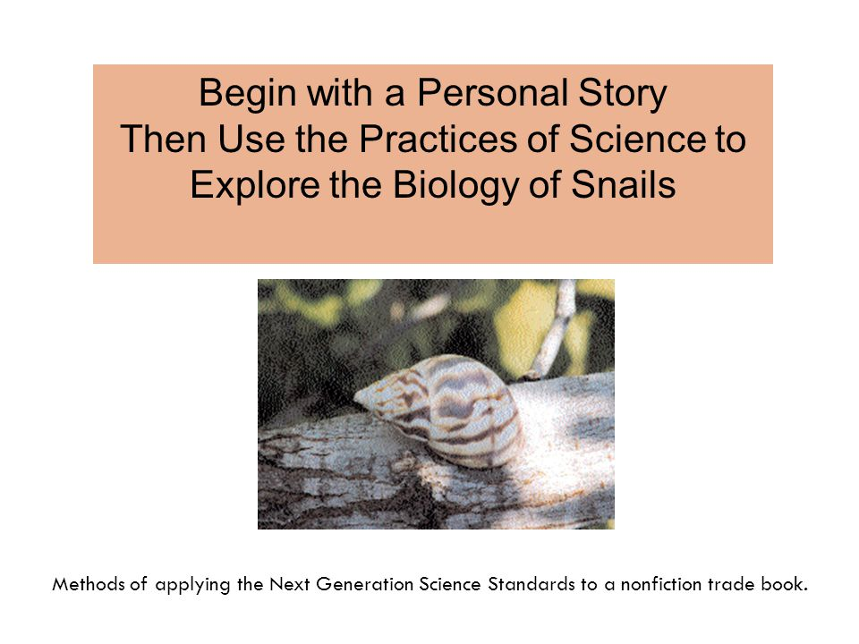 The Next Generation of Students and Standards value the study of healthy organisms in normal environments Linking science practice to literature enables students to bring many learning styles and intelligences to their study of science.