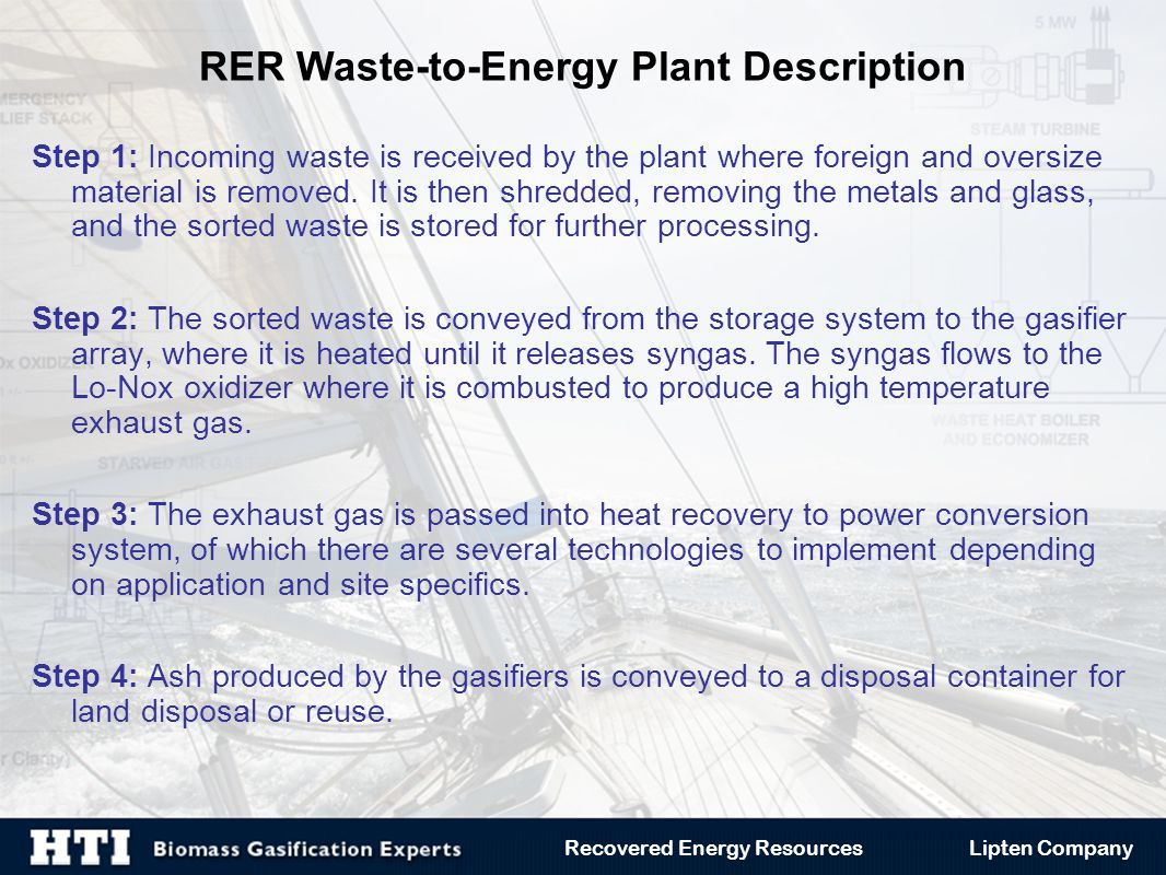 Step 1: Incoming waste is received by the plant where foreign and oversize material is removed.