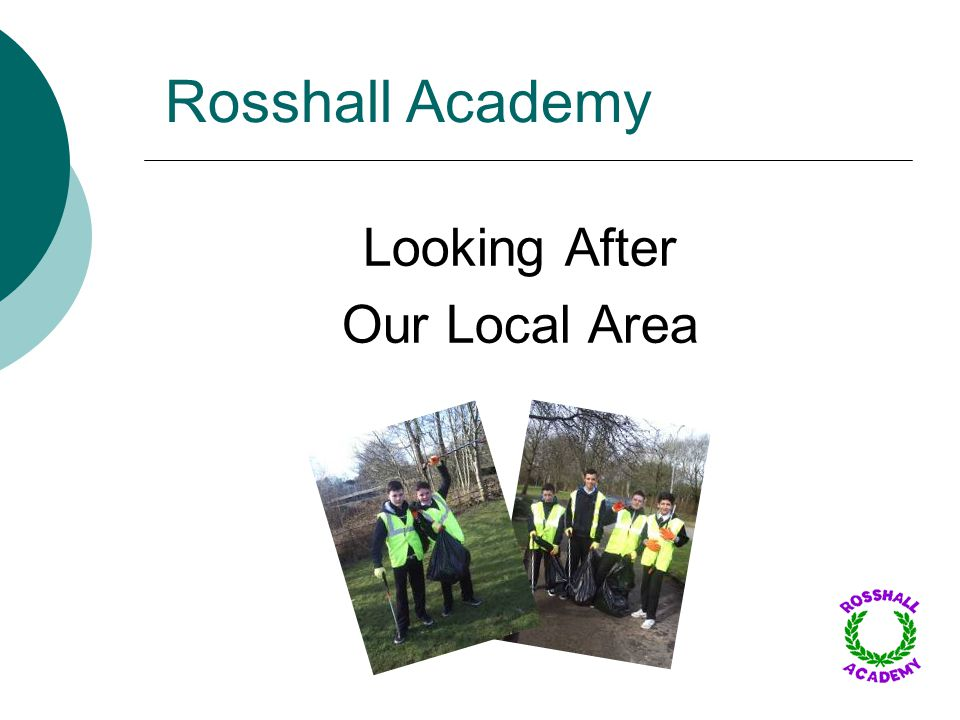 Rosshall Academy Looking After Our Local Area