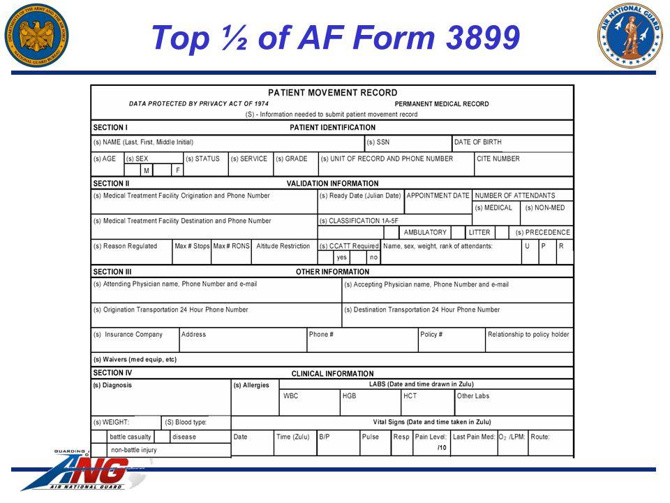 Top ½ of AF Form 3899