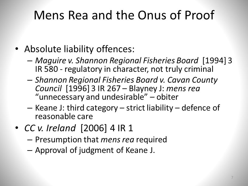 Mens Rea and the Onus of Proof Absolute liability offences: – Maguire v.