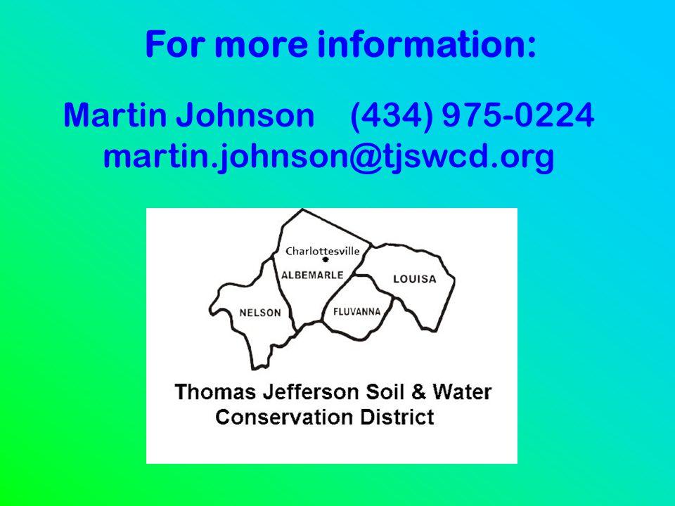 For more information: Martin Johnson (434) 975-0224 martin.johnson@tjswcd.org