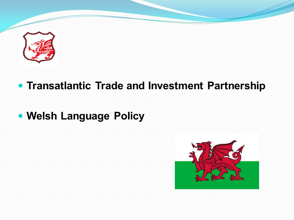 Transatlantic Trade and Investment Partnership Welsh Language Policy