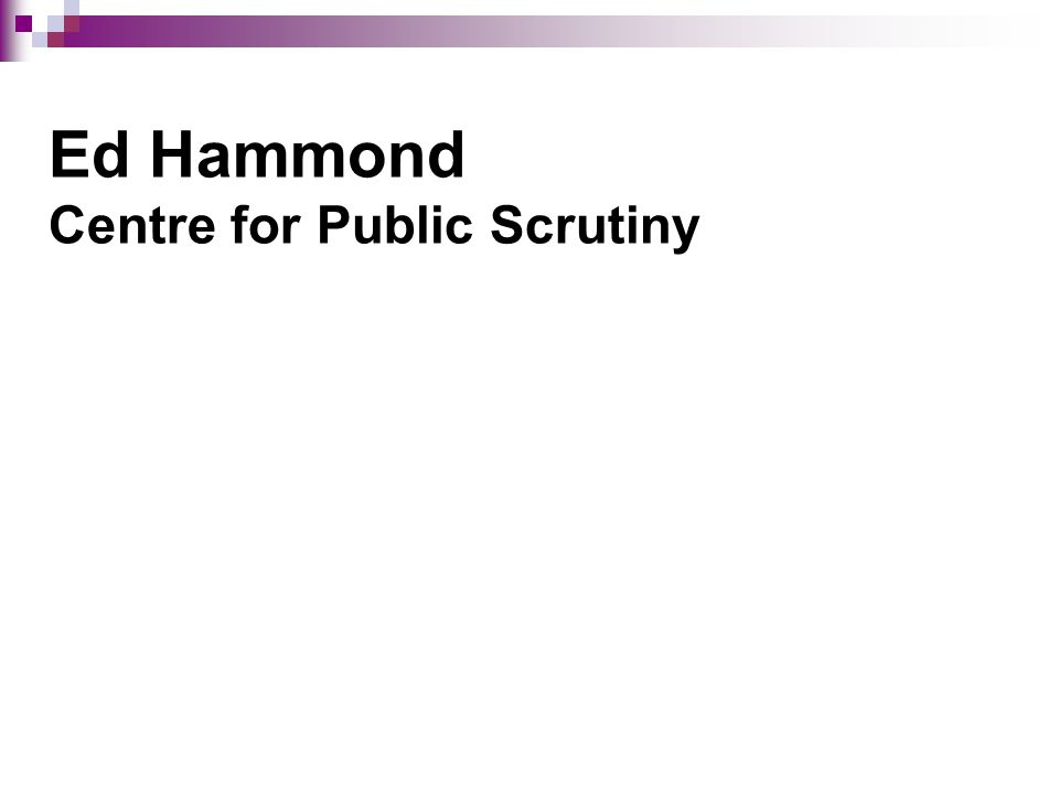 Ed Hammond Centre for Public Scrutiny