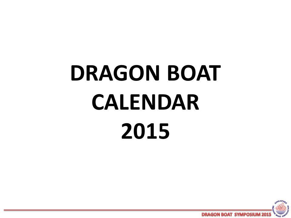 DRAGON BOAT CALENDAR 2015