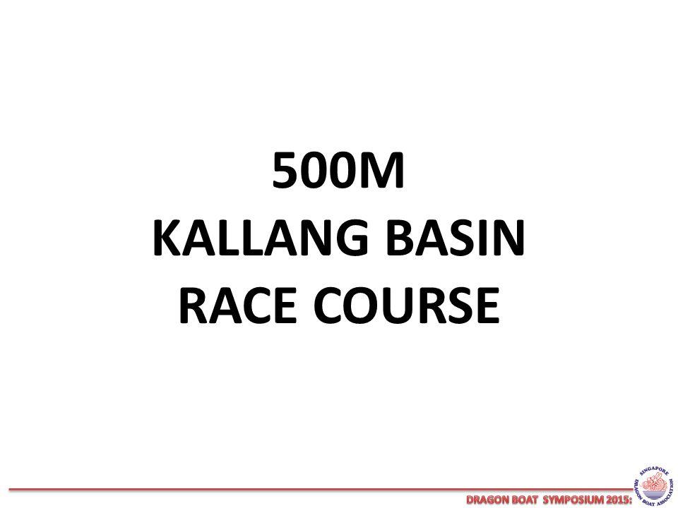 500M KALLANG BASIN RACE COURSE