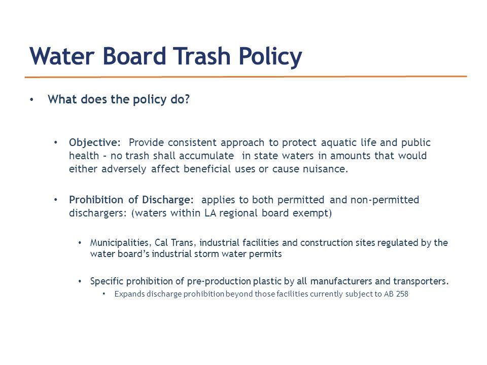 Water Board Trash Policy What does the policy do.