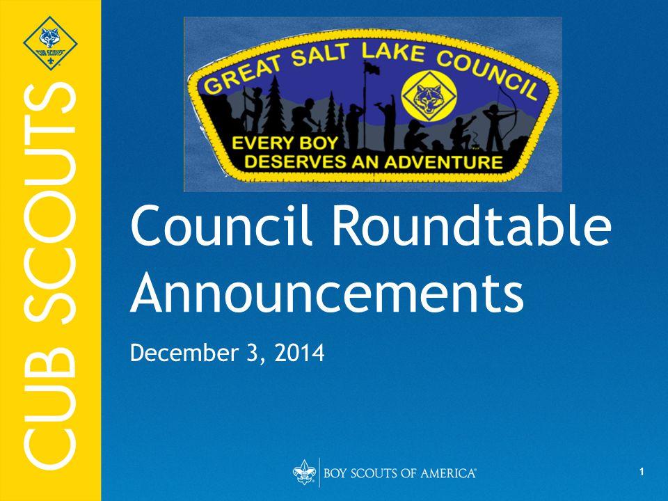 1 Council Roundtable Announcements December 3, 2014