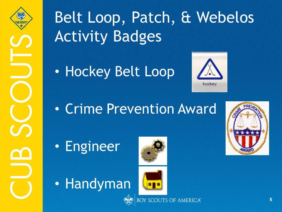 5 Belt Loop, Patch, & Webelos Activity Badges Hockey Belt Loop Crime Prevention Award Engineer Handyman