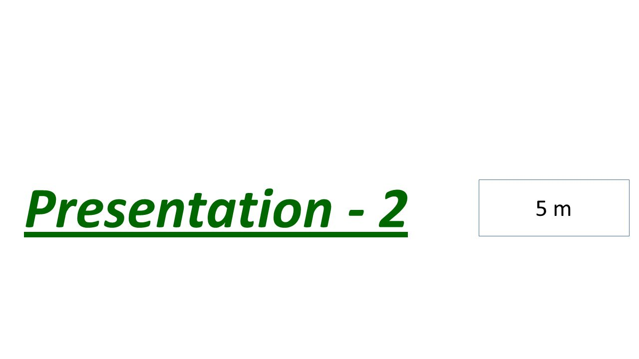 Presentation - 2 5 m