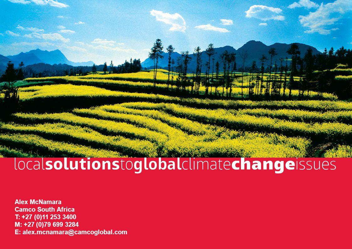 KZN Pre-COP17 Summit – Climate Change Finance18 Alex McNamara Camco South Africa T: +27 (0)11 253 3400 M: +27 (0)79 699 3284 E: alex.mcnamara@camcoglobal.com