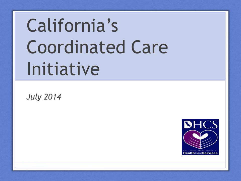 California's Coordinated Care Initiative July 2014
