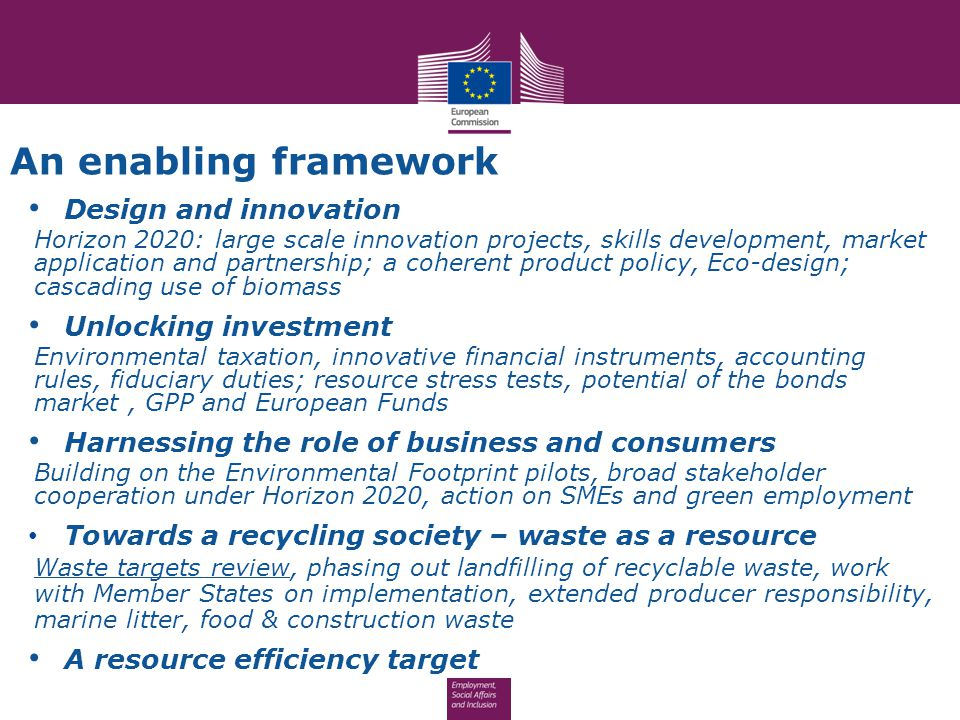An enabling framework Design and innovation Horizon 2020: large scale innovation projects, skills development, market application and partnership; a c