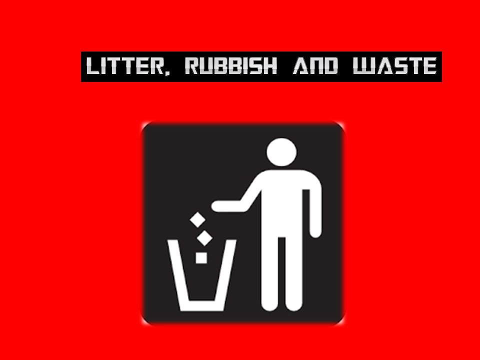 Litter, rubbish and waste