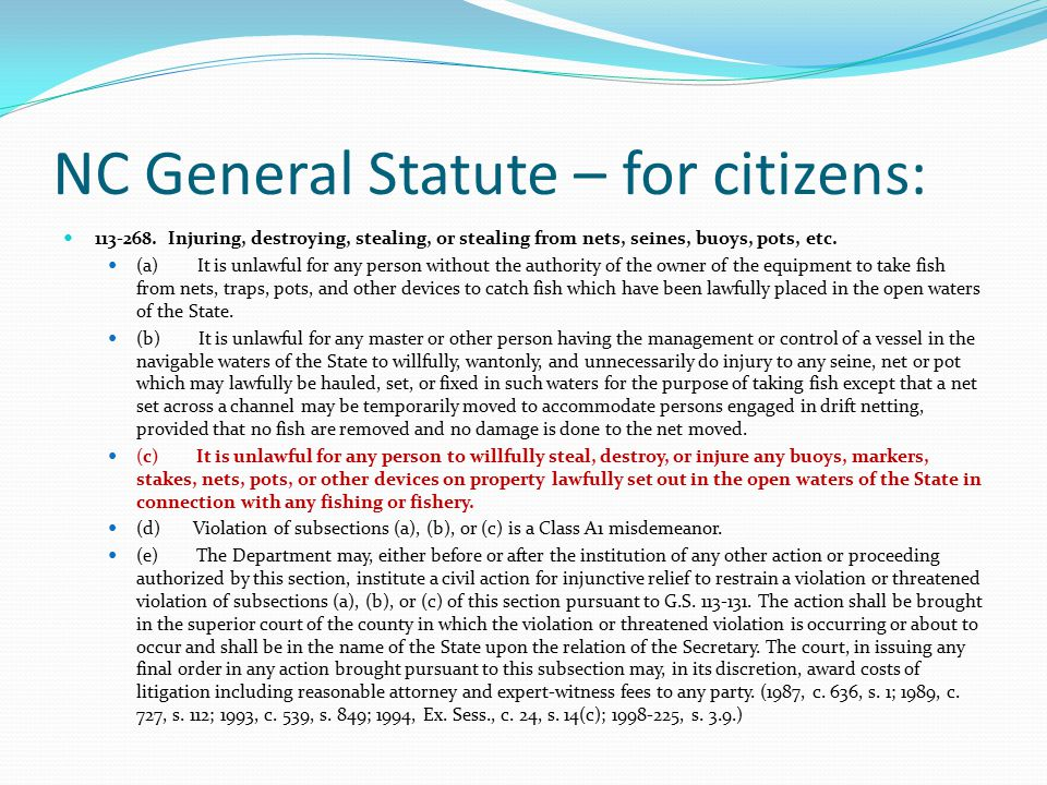 NC General Statute – for citizens: 113-268.