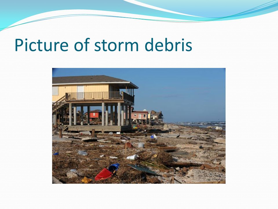 Picture of storm debris