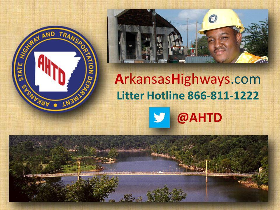 ArkansasHighways.com Litter Hotline 866-811-1222 @AHTD
