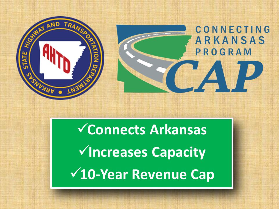 Connects Arkansas Increases Capacity 10-Year Revenue Cap Connects Arkansas Increases Capacity 10-Year Revenue Cap