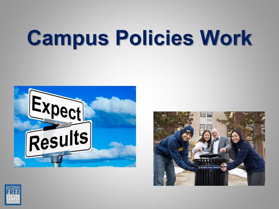 Campus Policies Work