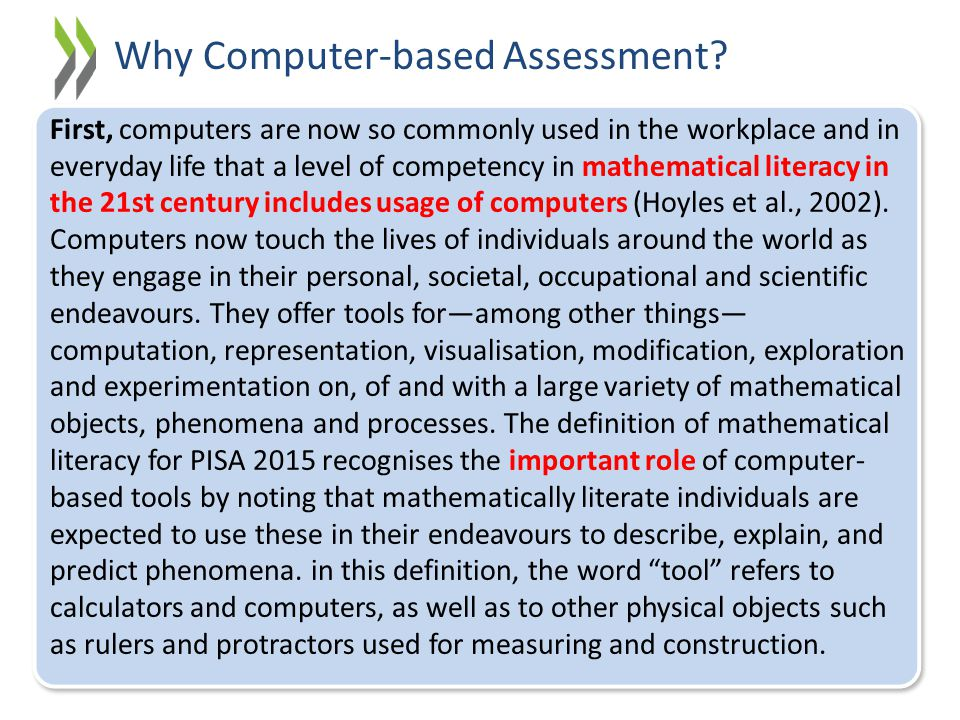 First, computers are now so commonly used in the workplace and in everyday life that a level of competency in mathematical literacy in the 21st centur