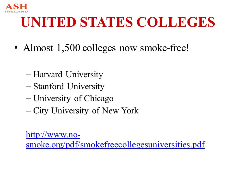 UNITED STATES COLLEGES Almost 1,500 colleges now smoke-free.