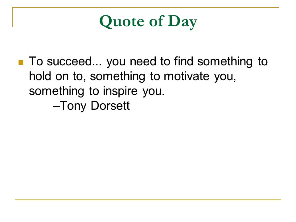Quote of Day To succeed...
