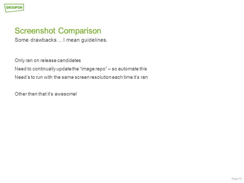 Screenshot Comparison Some drawbacks… I mean guidelines.