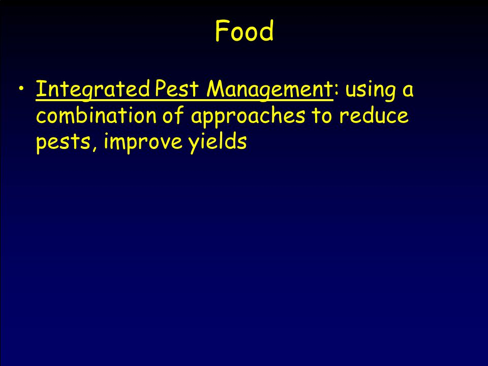 Food Integrated Pest Management: using a combination of approaches to reduce pests, improve yields