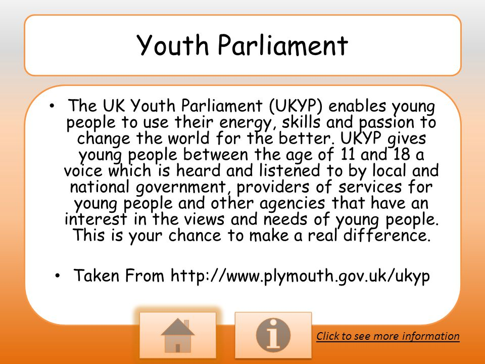 What we do to support Youth Parliament When it is time to vote we encourage the young people in our school by presenting the candidates in assembly and showing what they want changed.