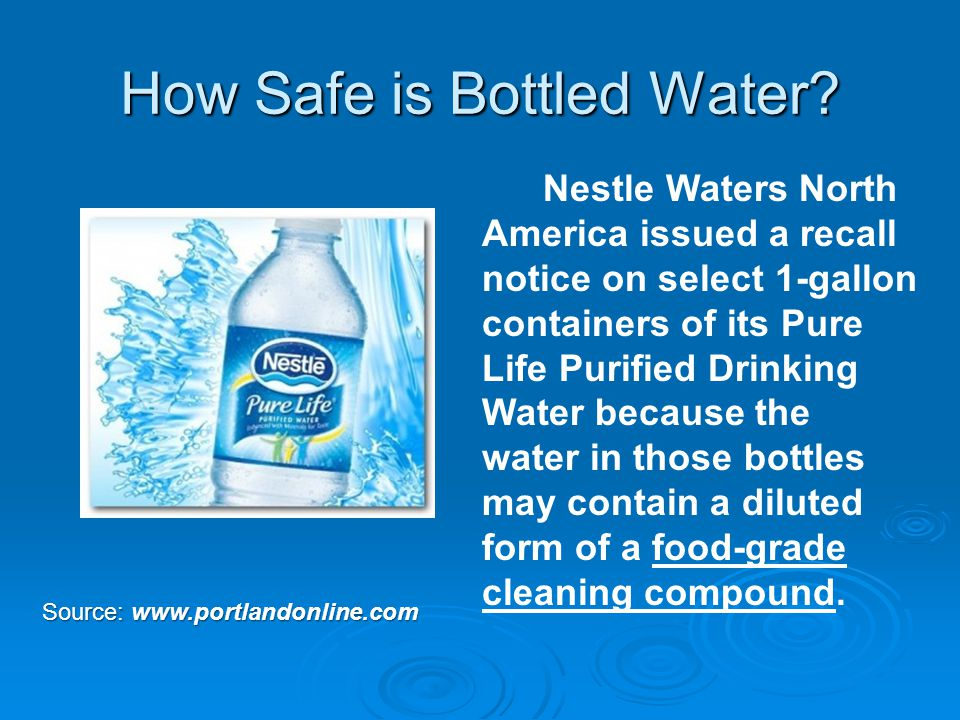 How Safe is Bottled Water.
