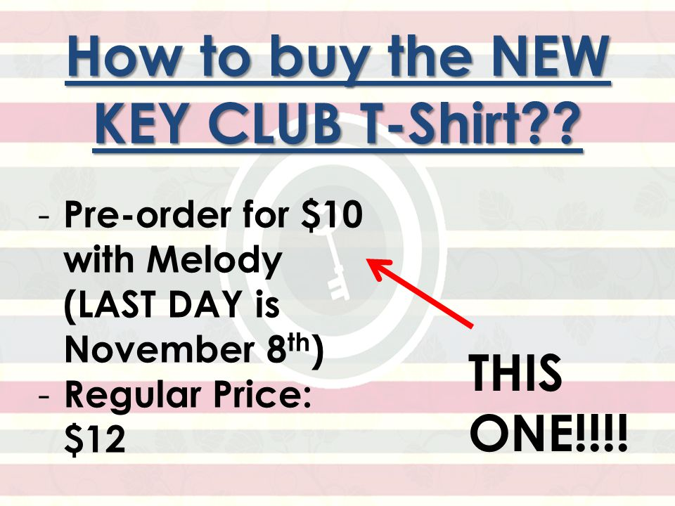 How to buy the NEW KEY CLUB T-Shirt .