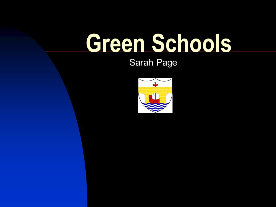 What are Green Schools.