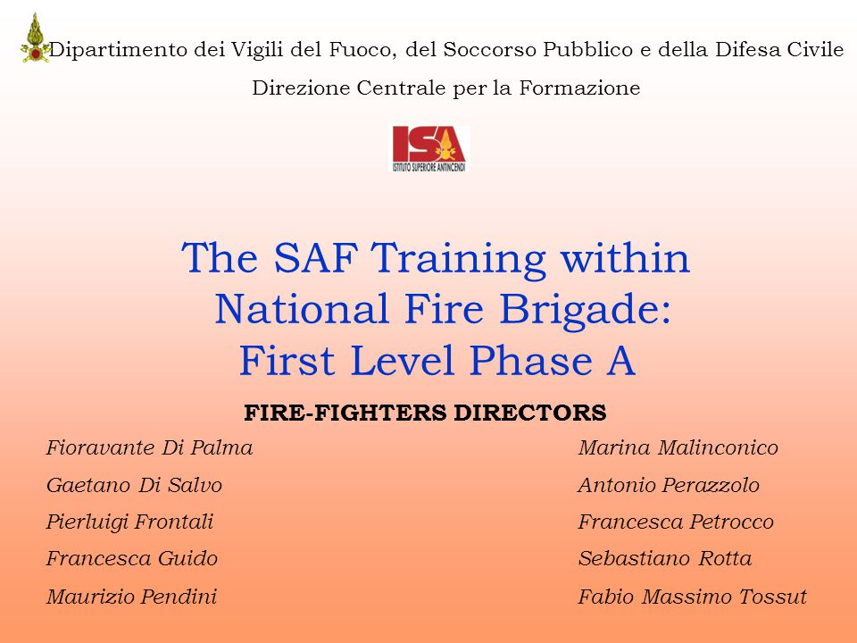 Introduction ► SAF acronym ► SAF techniques improve: - operator safety; - rescued people safety; - rescue performances; ► EURES Project